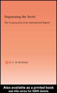 Ebook in inglese Negotiating the Arctic Keskitalo, E. C. H.