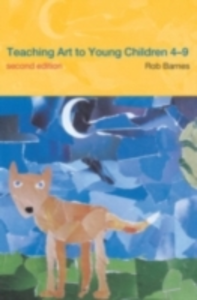 Ebook in inglese Teaching Art to Young Children 4-9 Barnes, Rob