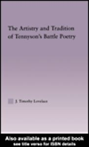 Ebook in inglese The Artistry and Tradition of Tennyson's Battle Poetry Lovelace, J. Timothy