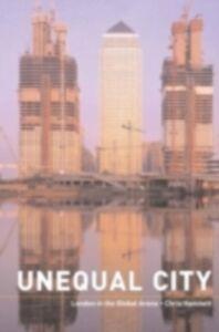 Foto Cover di Unequal City, Ebook inglese di Chris Hamnett, edito da Taylor and Francis
