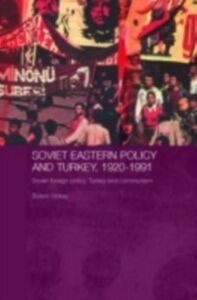 Ebook in inglese Soviet Eastern Policy and Turkey, 1920-1991 Gokay, Bulent