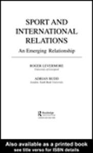 Foto Cover di Sport and International Relations, Ebook inglese di Adrian Budd,Roger Levermore, edito da