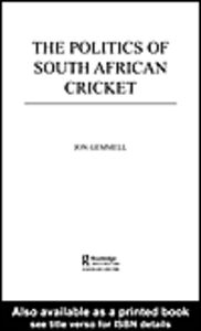 Ebook in inglese The Politics of South African Cricket Gemmell, Jon