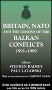 Ebook in inglese Britain, NATO and the Lessons of the Balkan Conflicts, 1991 -1999 UK
