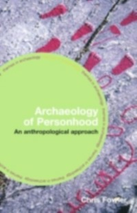 Ebook in inglese Archaeology of Personhood Fowler, Chris