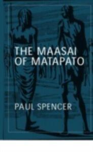 Foto Cover di Maasai of Matapato, Ebook inglese di Paul Spencer, edito da Taylor and Francis