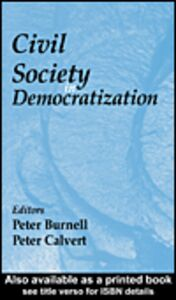 Foto Cover di Civil Society in Democratization, Ebook inglese di Peter Calvert,Peter J. Burnell, edito da