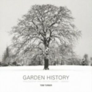 Ebook in inglese Garden History Turner, Tom