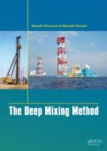 Ebook in inglese Deep Mixing Method Kitazume, Masaki , Terashi, Masaaki
