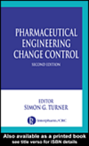 Ebook in inglese Pharmaceutical Engineering Change Control, Second Edition