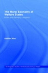 Ebook in inglese Moral Economy of Welfare States Mau, Steffen