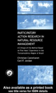 Foto Cover di Participatory Action Research in Natural Resource Management, Ebook inglese di Christian Castellanet,Carl F. Jordan, edito da