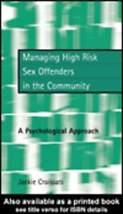 Ebook in inglese Managing High Risk Sex Offenders in the Community Craissati, Jackie