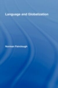 Ebook in inglese Language and Globalization Fairclough, Norman