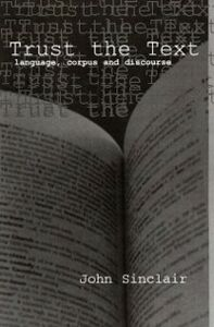 Ebook in inglese Trust the Text Sinclair, John