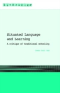Ebook in inglese Situated Language and Learning Gee, James Paul