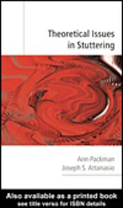 Ebook in inglese Theoretical Issues in Stuttering Attanasio, Joseph S. , Packman, Ann