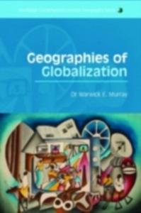 Ebook in inglese Geographies of Globalization Murray, Warwick