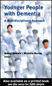 Ebook in inglese Younger People With Dementia Baldwin, Robert C , Murray, Michelle