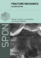 Fracture Mechanics, Second Edition