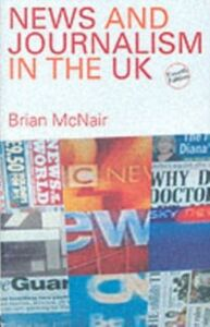 Ebook in inglese News and Journalism in the UK -, -