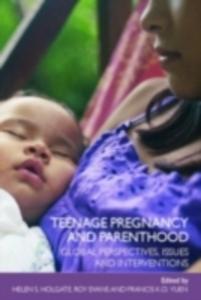 Ebook in inglese Teenage Pregnancy and Parenthood -, -