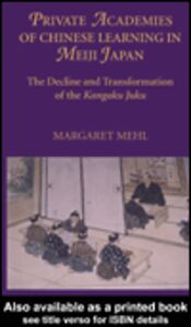 Foto Cover di Private Academies of Chinese Learning in Meiji Japan, Ebook inglese di Margaret Mehl, edito da