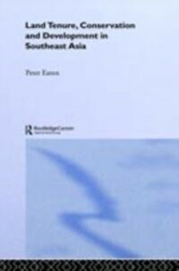 Ebook in inglese Land Tenure, Conservation and Development in Southeast Asia Eaton, Peter