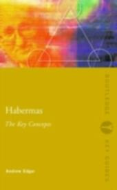 Habermas: The Key Concepts