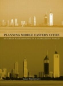 Foto Cover di Planning Middle Eastern Cities, Ebook inglese di  edito da Taylor and Francis