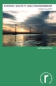 Ebook in inglese Energy, Society and Environment Elliott, David