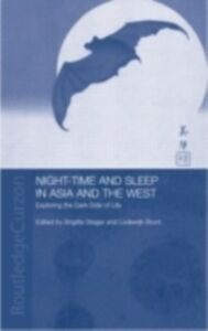 Ebook in inglese Night-time and Sleep in Asia and the West -, -