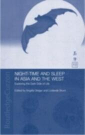 Night-time and Sleep in Asia and the West