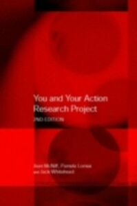 Ebook in inglese You and Your Action Research Project Lomax, Pam , Lomax, Pamela , McNiff, Jean , Whitehead, Jack