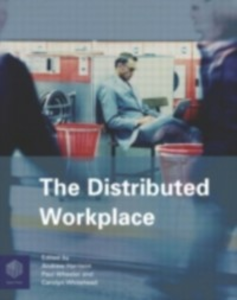 Ebook in inglese Distributed Workplace -, -
