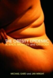 Ebook in inglese Obesity Epidemic Gard, Michael , Wright, Jan