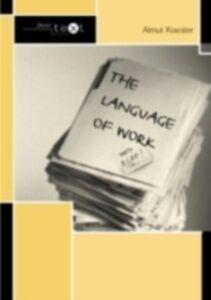 Ebook in inglese Language of Work Koester, Almut