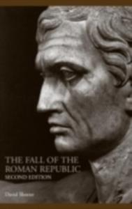 Ebook in inglese Fall of the Roman Republic Shotter, David