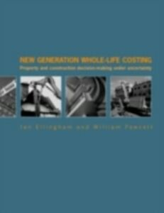 Foto Cover di New Generation Whole-Life Costing, Ebook inglese di Ian Ellingham,William Fawcett, edito da Taylor and Francis