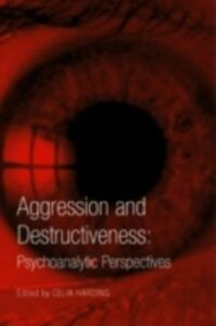 Ebook in inglese Aggression and Destructiveness -, -