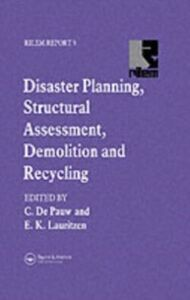 Foto Cover di Disaster Planning, Structural Assessment, Demolition and Recycling, Ebook inglese di E.K. Lauritzen,C. de Pauw, edito da Taylor and Francis