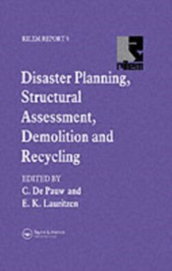 Ebook in inglese Disaster Planning, Structural Assessment, Demolition and Recycling Lauritzen, E.K. , Pauw, C. de