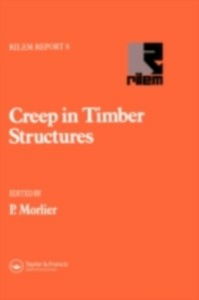 Ebook in inglese Creep in Timber Structures -, -