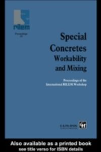 Ebook in inglese Special Concretes - Workability and Mixing