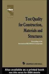 Test Quality for Construction, Materials and Structures