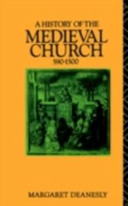 Ebook in inglese History of the Medieval Church Deanesly, Margaret