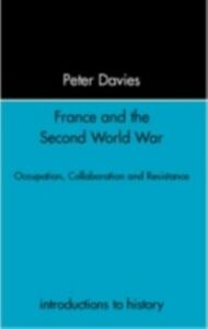 Ebook in inglese France and the Second World War Davies, Peter