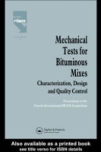 Ebook in inglese Mechanical Tests for Bituminous Mixes - Characterization, Design and Quality Control