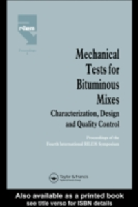 Ebook in inglese Mechanical Tests for Bituminous Mixes - Characterization, Design and Quality Control -, -
