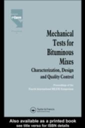 Mechanical Tests for Bituminous Mixes - Characterization, Design and Quality Control